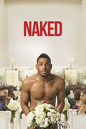 Naked (2017) 720p WEBRip 900MB - Makintos13 mkv