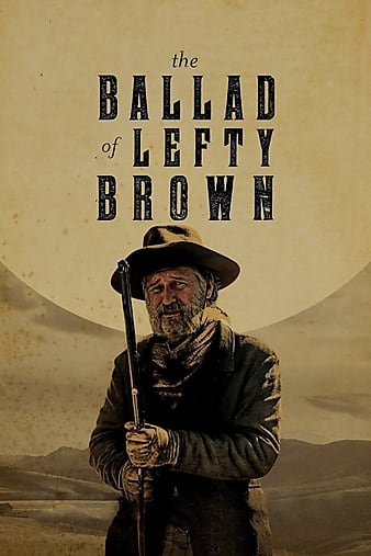 The Ballad of Lefty Brown 2017 720p WEB-DL XviD AC3-FGT [rarbg]