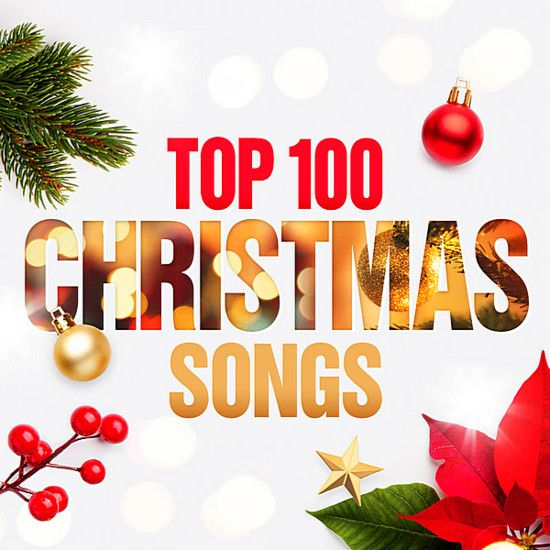 Christmas Images 2019 Download.Va Top 100 Christmas Songs 2019 Mp3 320 Kbps Torrent