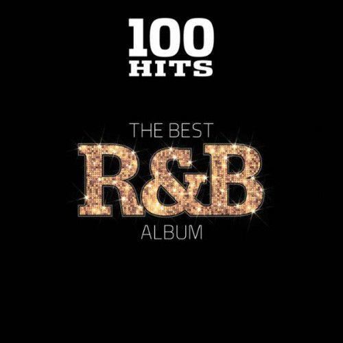 Va 100 Hits The Best R B Album 2018 Mp3 320 Kbps Torrent Download