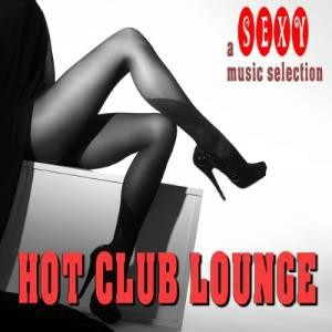 VA - Hot Club Lounge a Sexy Music Selection [2014]